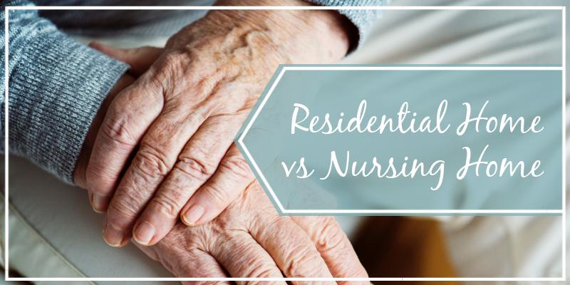 Residential Home VS Nursing Home Banner