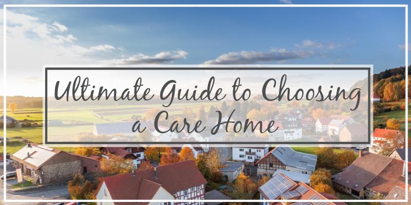 Choosing a Care Home Banner